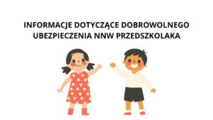 Polisa NNW przedszkolaka